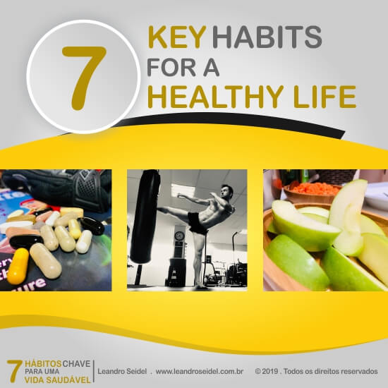 7 key habits for a healthy life